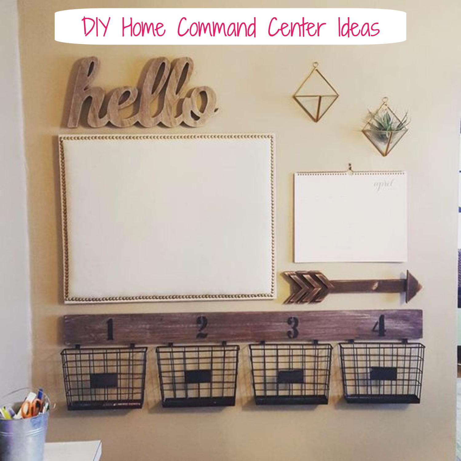 DIY Family Command Center Ideas and Tips