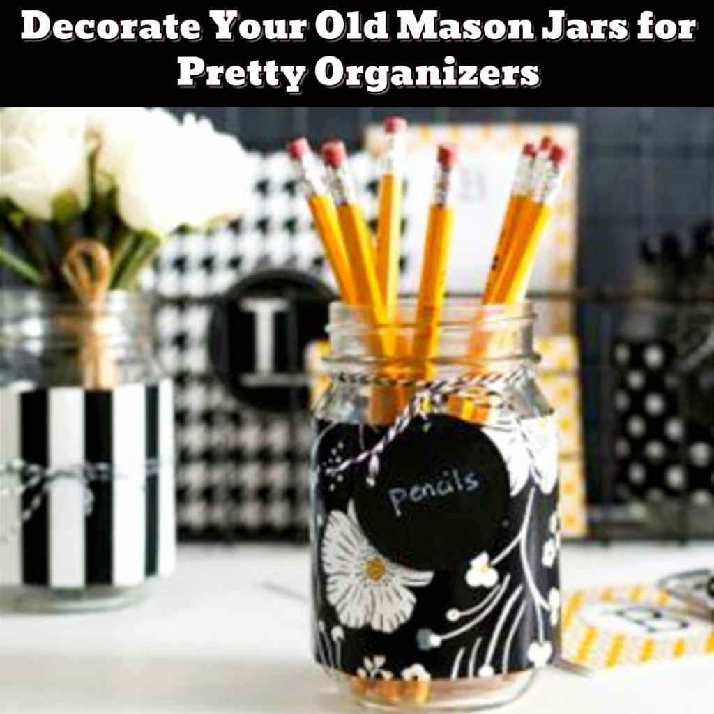 Organize with old mason jars - easy DIY mason jar crafts - Getting Organized - 50+ Easy DIY organization Ideas To Help Get Organized #getorganized #gettingorganized #organizationideasforthehome #diyhomedecor #organizingideas #cleaninghacks #lifehacks #diyideas