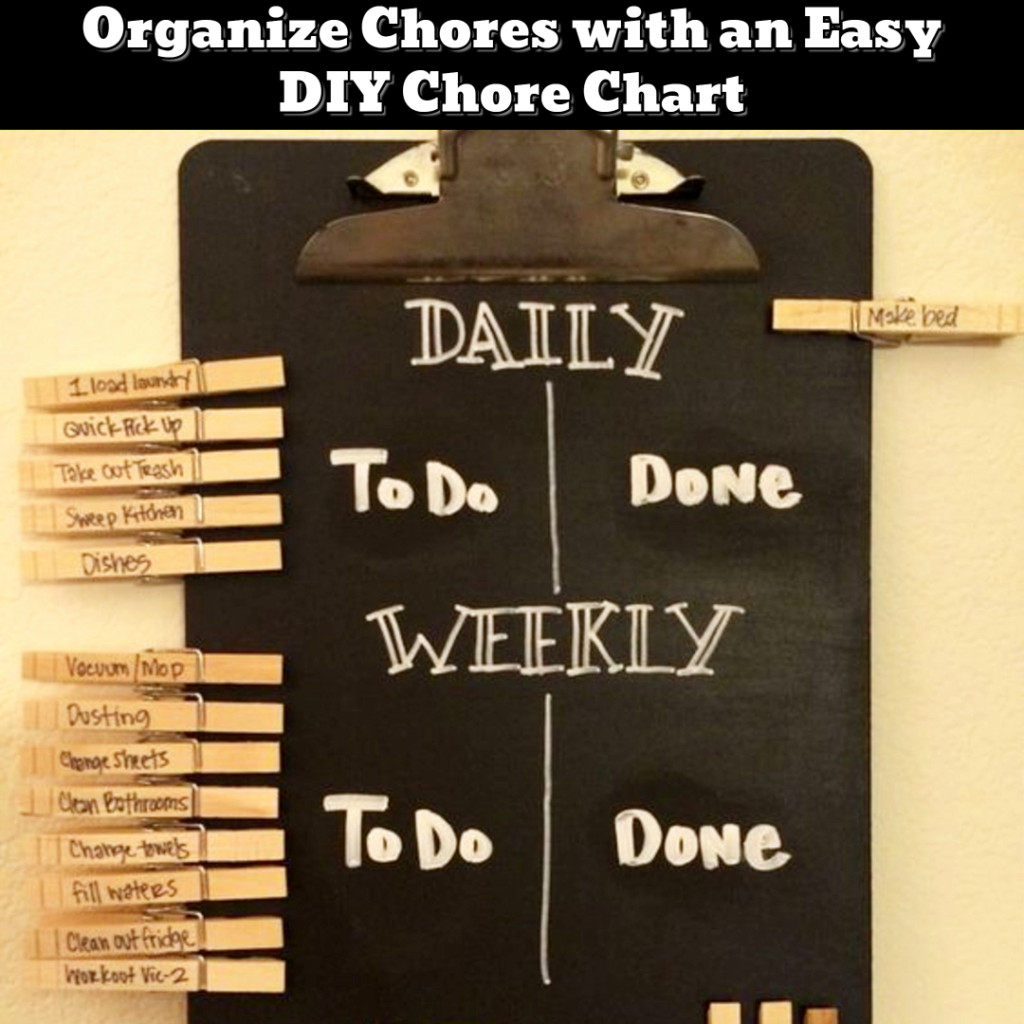 Easy DIY Chore Chart - family chores organization ideas - Getting Organized - 50+ Easy DIY organization Ideas To Help Get Organized #getorganized #gettingorganized #organizationideasforthehome #diyhomedecor #organizingideas #cleaninghacks #lifehacks #diyideas
