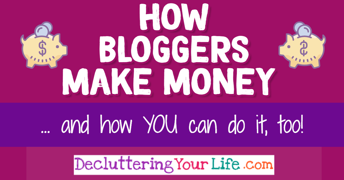 How Do Bloggers Make Money?  How Can I Start a Blog Too?