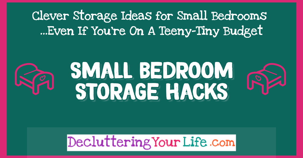 Small bedroom organization and storage ideas on a budget - Small bedroom Storage HACKS - get more storage space in a small bedroom