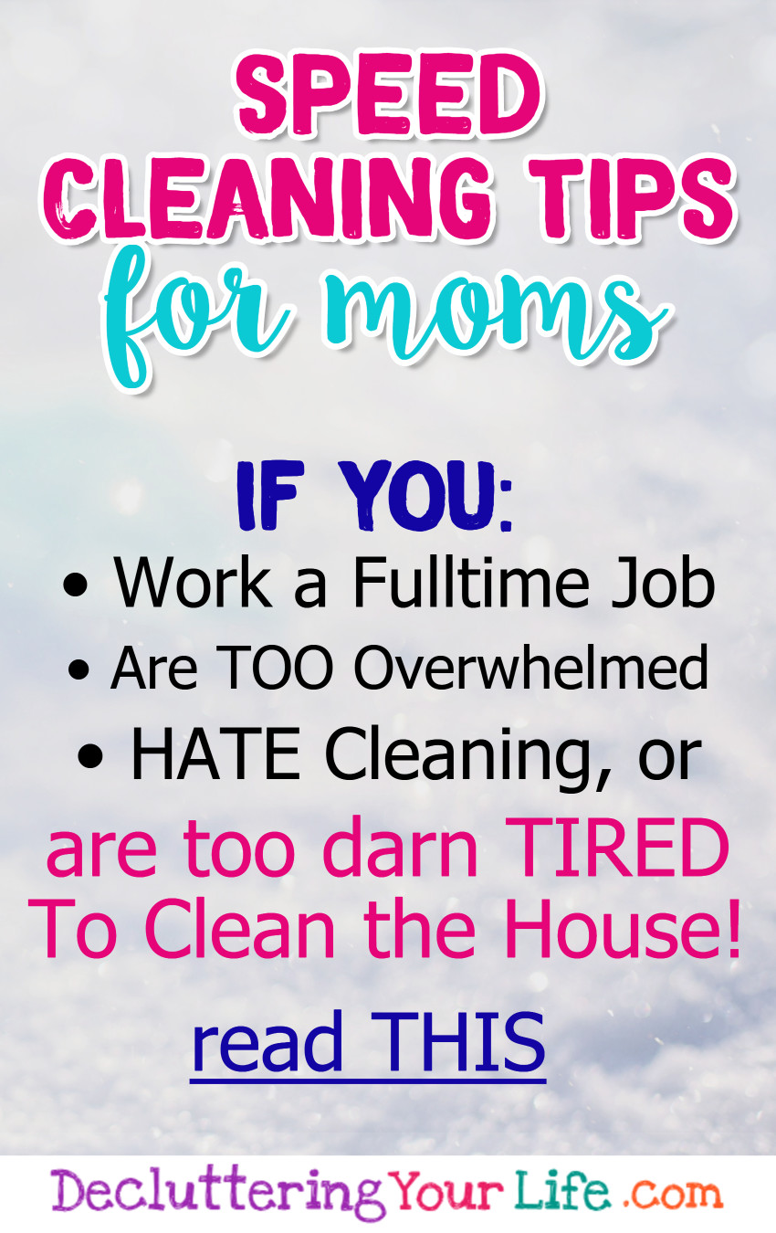 How To Speed Clean Your House - Speed cleaning tips for moms #momhacks that work, in fact they're #lifehacks we all should know when we're #gettingorganized