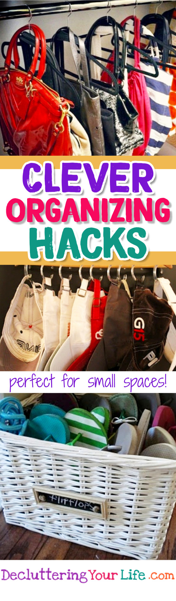 Organizing Hacks Tips and Tricks for Small Spaces - Easy DIY organizing hacks and organization ideas