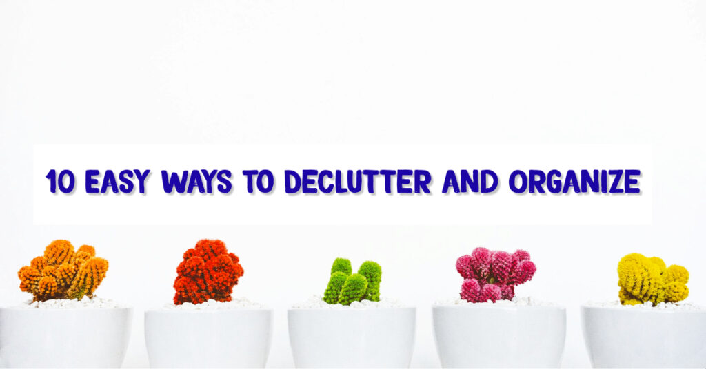 declutter and organize your home with these 10 helpful decluttering and organizing tips! You will adore the extra space and clean areas when you create a clutter-free home.