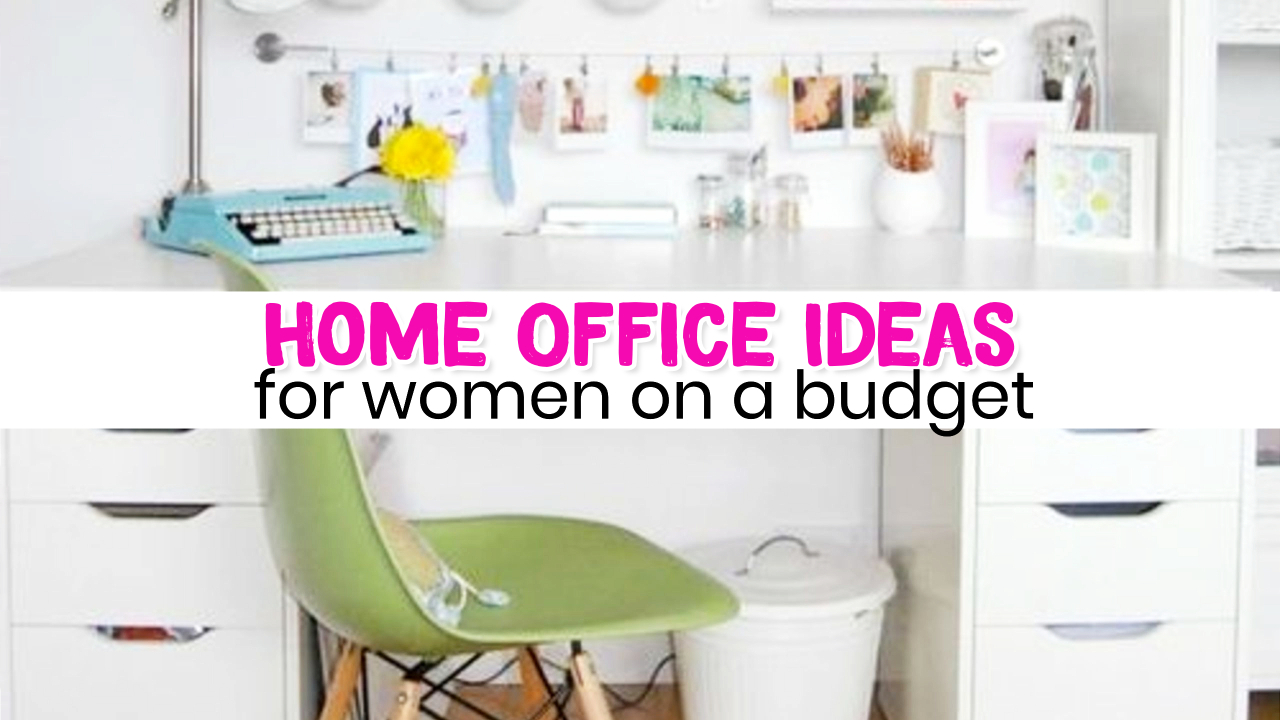 Home Office Ideas On A Budget For Women Small