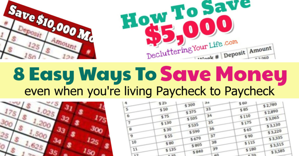 Living Paycheck to Paycheck but want to SAVE Money? Here's 8 easy ways to learn how to save money living paycheck to paycheck