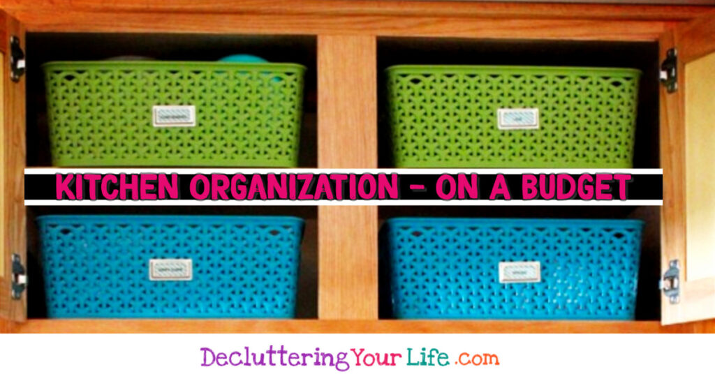Kitchen Organization on a Budget for the Hopelessly Unorganized