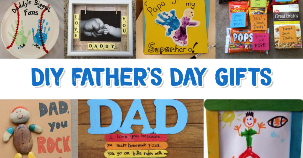 Diy Father S Day Gifts From Kids Quick Easy Gifts For Dad 2021