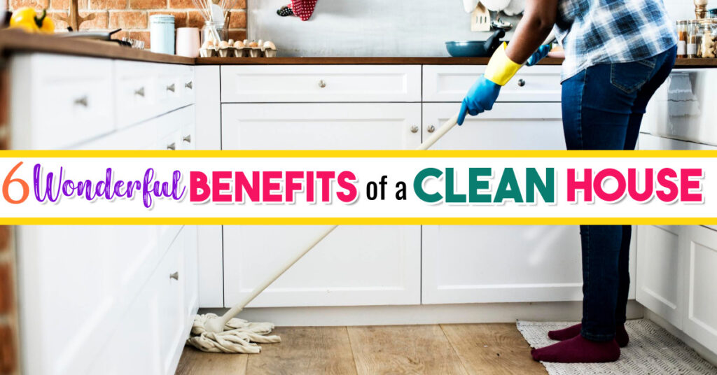 There are many benefits to being clean and organized and having a clean house (especially for your mental health), but there are also these 6 clean home benefits that you may not have realized before.