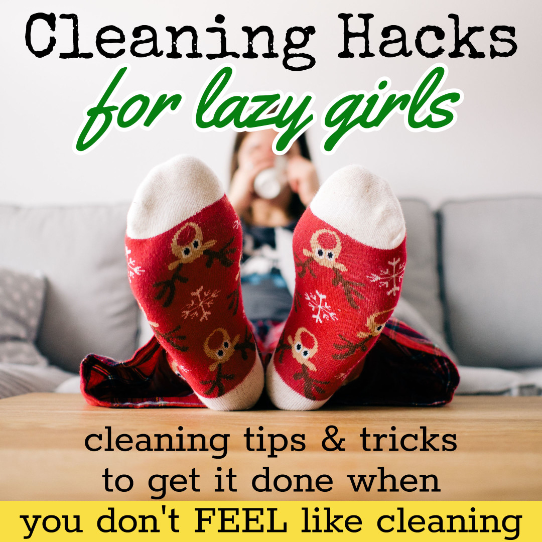 "Lazy Girl Cleaning Hacks - Lazy Cleaning Tips and Tricks - File these cleaning tips under ""cleaning hacks EVERYONE should know"". Sure, I know you want to clean your house in 20 minutes a day, but many readers ask me, ""How to STOP being lazy and clean my house?"" because they KNOW all the benefits of a clean house."