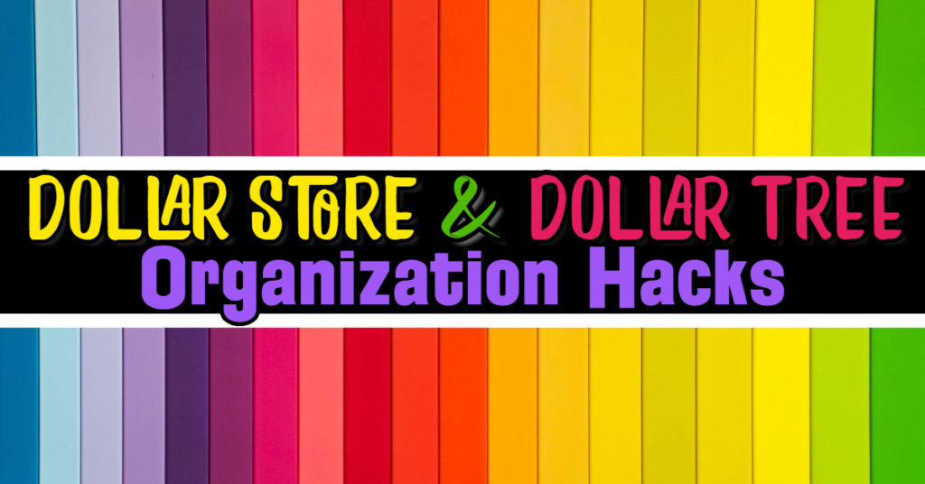 Simply Brilliant Dollar Store & Dollar Tree Organization Hacks for Organizing Your Home on a Budget