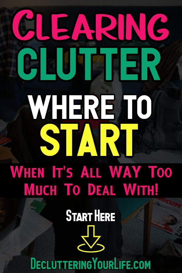 Clearing Clutter Where to START?  Lets' talk about reducing clutter piles, cluttered mind cluttered house, psychological reasons for clutter, cluttered house sign of a problem, what does a cluttered house mean, clearing clutter change your life, how to organize clutter in a small house for those that say my house is a disgusting mess, my house is out of control & I can't get motivated to clean my house