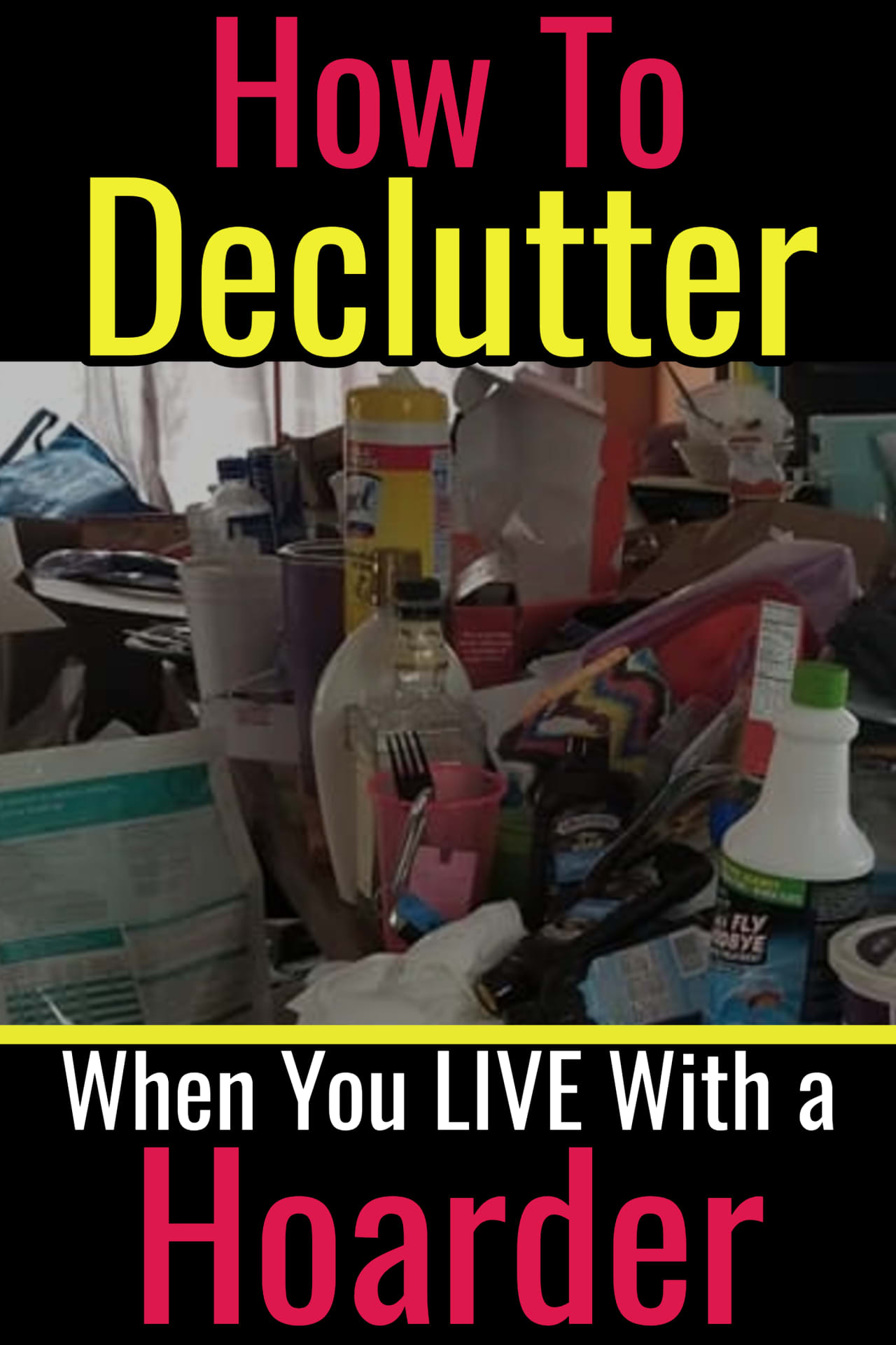 How To Declutter When You LIVE With a Hoarder -  Helping a hoarder declutter is SO much different than helping a pack rat get organized. Cleaning and organizing for hoarders is OVERWHELMING on many levels - these decluttering ideas help.  Here's our best tips to know how to help a hoarders declutter when you LIVE with the hoarder.