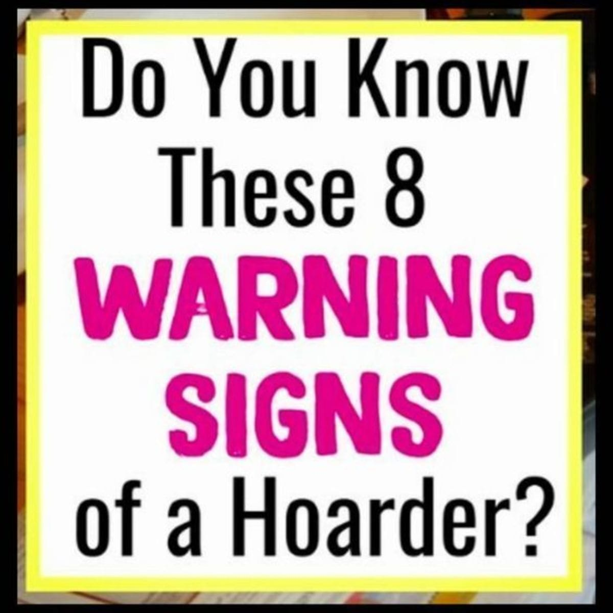Very useful life hacks and hoarder cleaning tips (print the checklist to see if YOU are a hoarder).  These are the warning signs of a hoarder to put in your notebook when getting organized.  Hoarder vs Pack Rat?  How to know and how to get a hoarder to get rid of stuff.  Step one to declutter your life, get organized and STAY organized at home is to deal with these hoarding tendencies and know WHY you're that way.