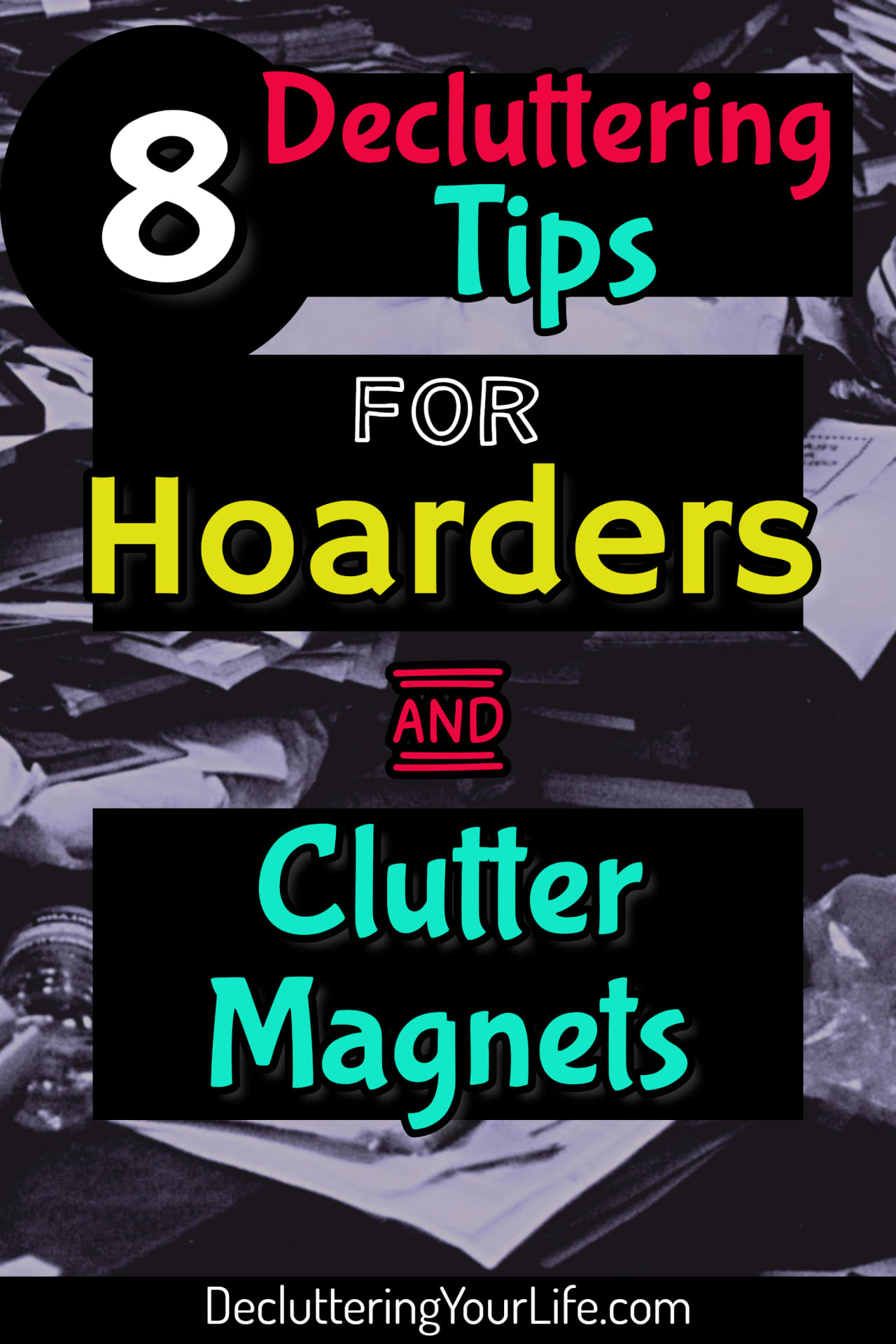 "Decluttering ideas - How to declutter and organize when you're overwhelmed with too much STUFF!  Many hoarders, packrats or ""clutter magnets"" feel they are drowning in STUFF in their messy house.  Here's 8 cleaning and organizing tips for hoarders to put in your printable household notebook.  These home organization hacks & speed cleaning tips / checklists DO work - even if your clutter is out of control."