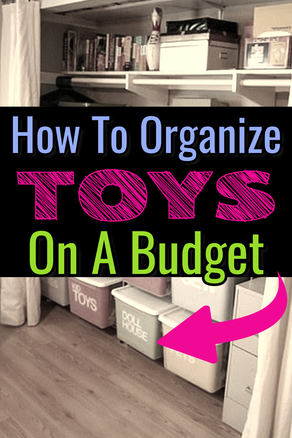 Organizing Toys - let's declutter and organize toys in the playroom, living room, bedroom, in your kids toy closet or their room even if you're on a budget with these cheap DIY Dollar Store toy storage ideas for small spaces. Organizing toys in kids rooms and other toys storage solutions for small spaces - organize kids toys, games, books, stuffed animals, action figures, hot wheels and legos with these home organization ideas and tips - this is how to organize toys and declutter toy clutter