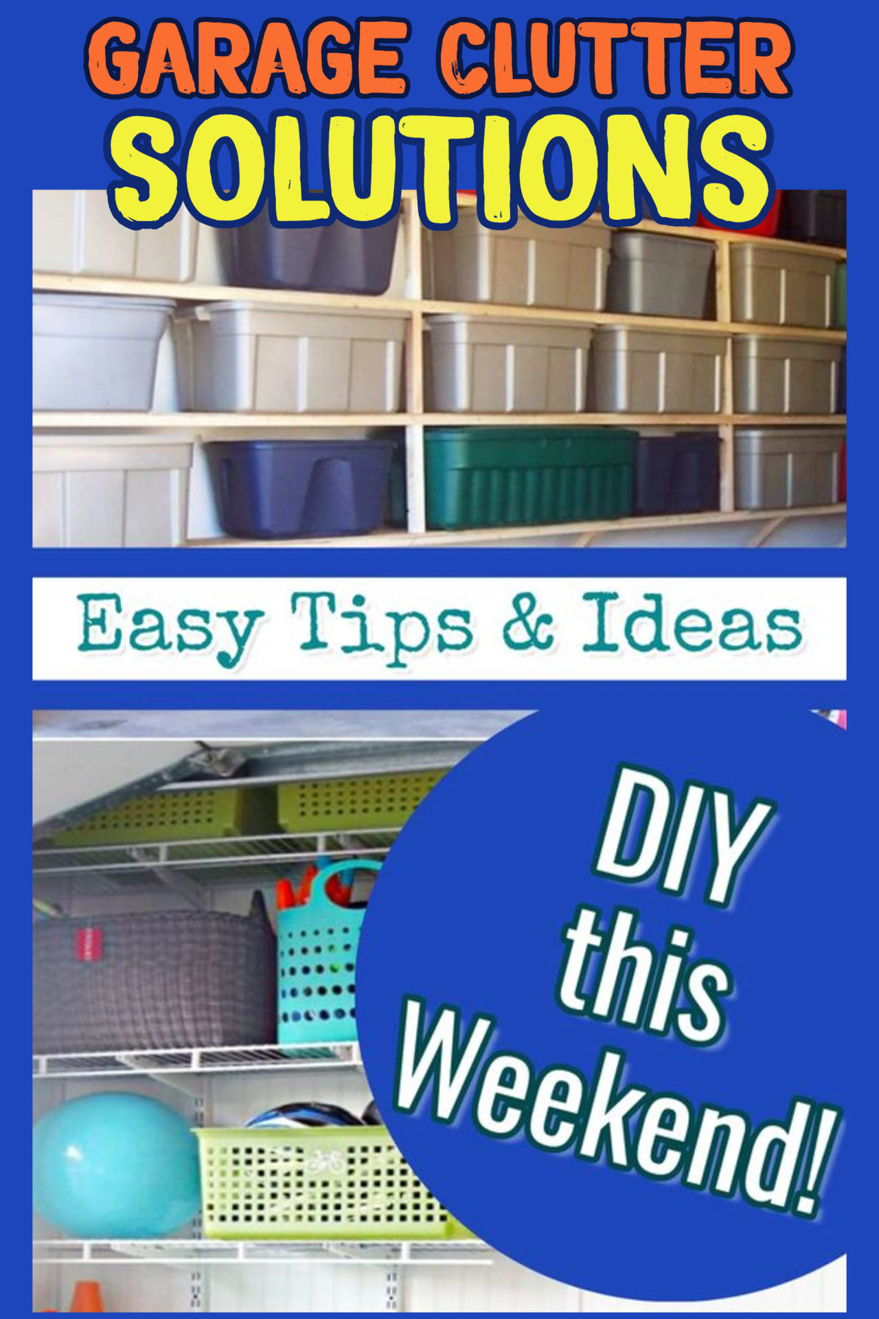 Garage Clutter Storage Solutions!  Ready to declutter and organize your garage?  These garage storage and organization hacks are some of the best organizing tips I've found.  Cheap and EASY ways to organize your garage fast!