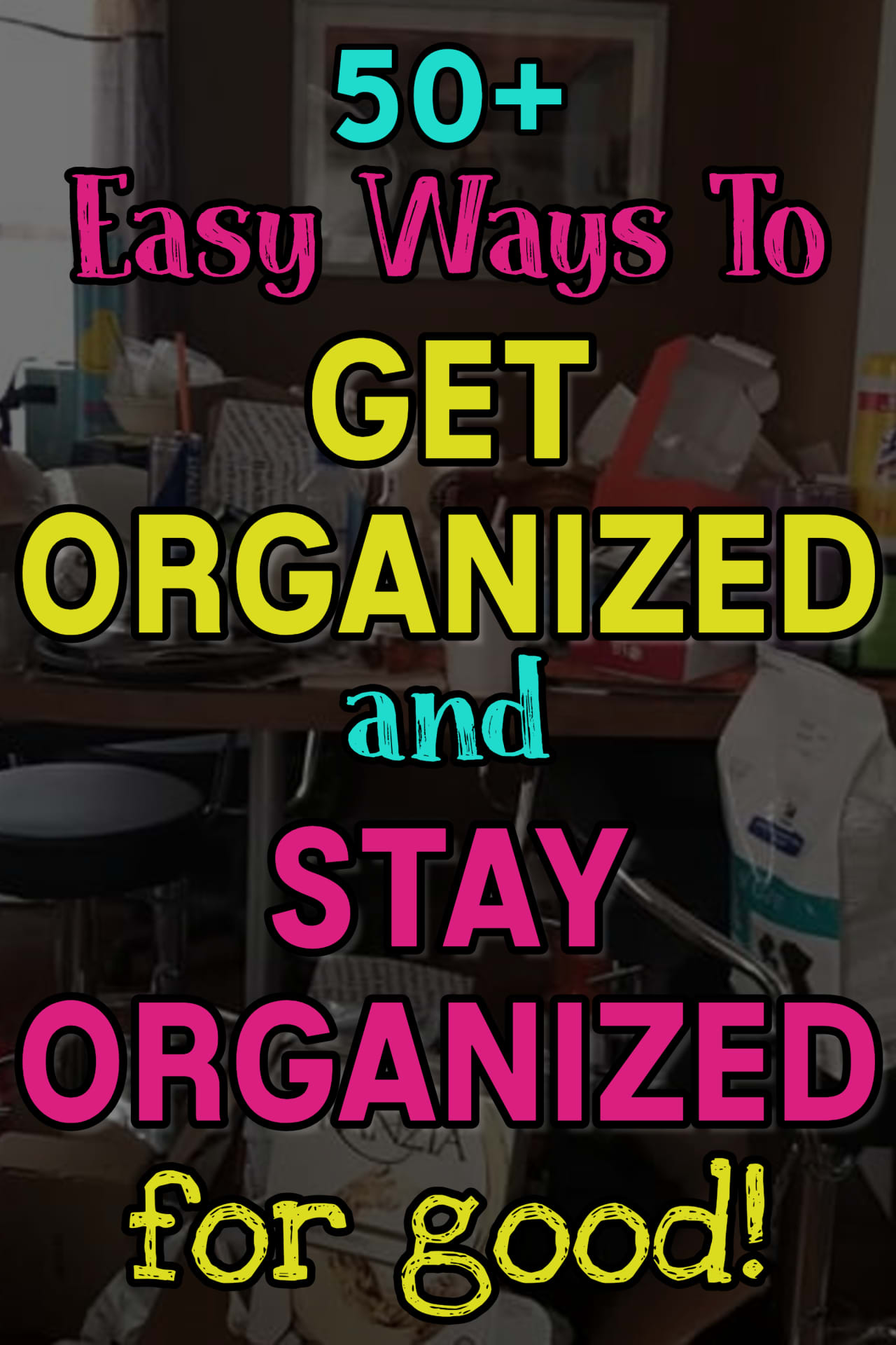 Get Organized At Home! Getting Organized at Home Where to Start - 50+ ways to organize everything in your home the EASY way (even if you want to know how to organize your home on a BUDGET). These clever ways to organize your room, small spaces, and random JUNK are all budget-friendly and such simple DIY storage and organization ideas!