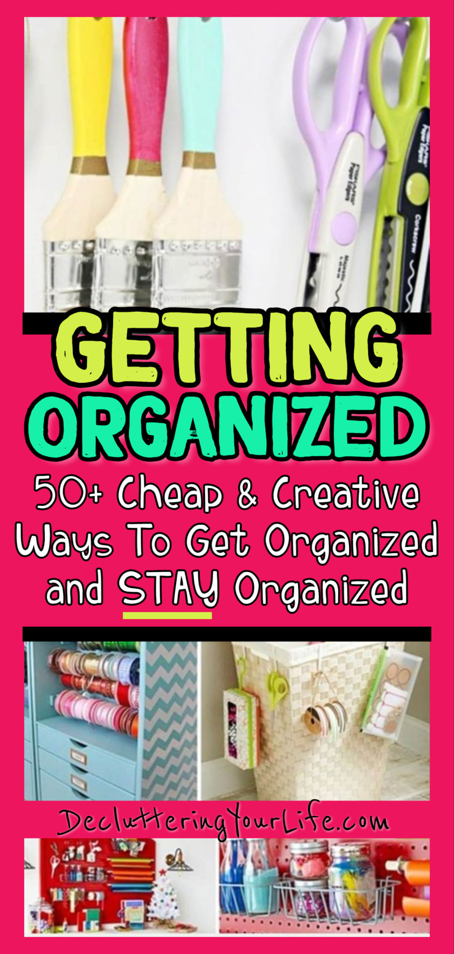 Getting organized and STAYING organized - simple clutter solutions and organizing ideas to declutter your home on a budget