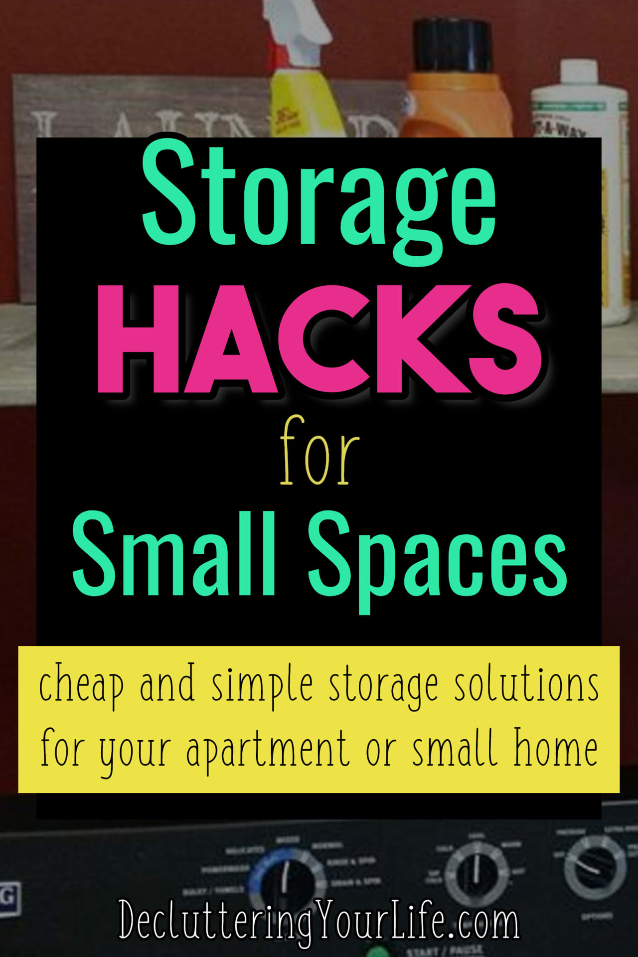 Storage and Organization Hacks That Really Work To Organize Your Clutter When You Live in a Small Home, Apartment, Dorm Room, or Condo.  These DIY organization and storage solutions are perfect for organizing on a budget - LOTS of pictures for inspiration to get organized and stay organized.  Ready to declutter your life in your small space?  Try these tips and tricks and organize your life...