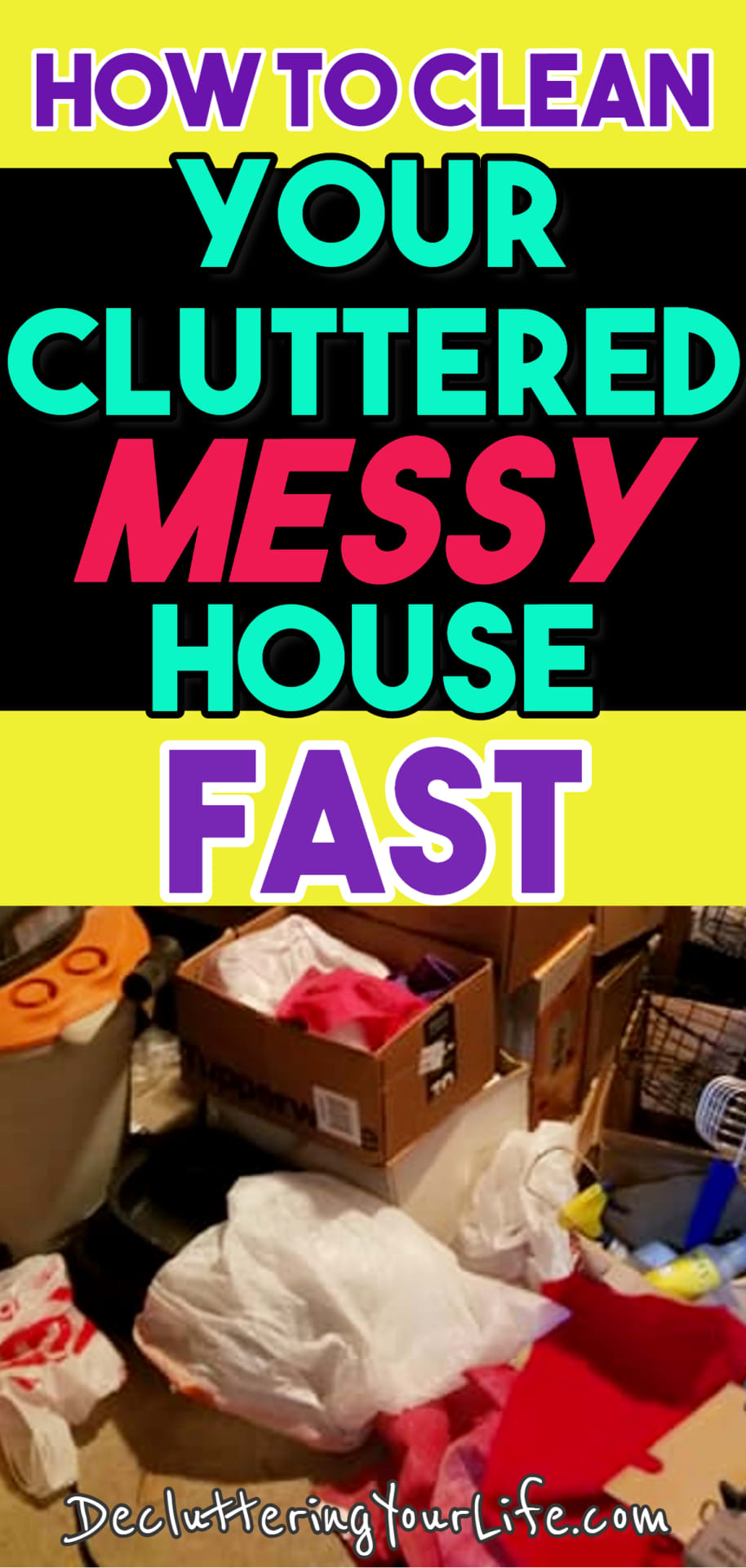 Uncluttering Your Home! How to clean a cluttered house FAST - go from cluttered mess to organized success with these cleaning hacks to declutter messy house - even if you want to organize your home on a budget.  Dejunking your home is easy with these dejunking tips, storage solutions and clutter organization hacks.  Fast and simple clutter control ideas made easy - free home organization printables and checklists too!