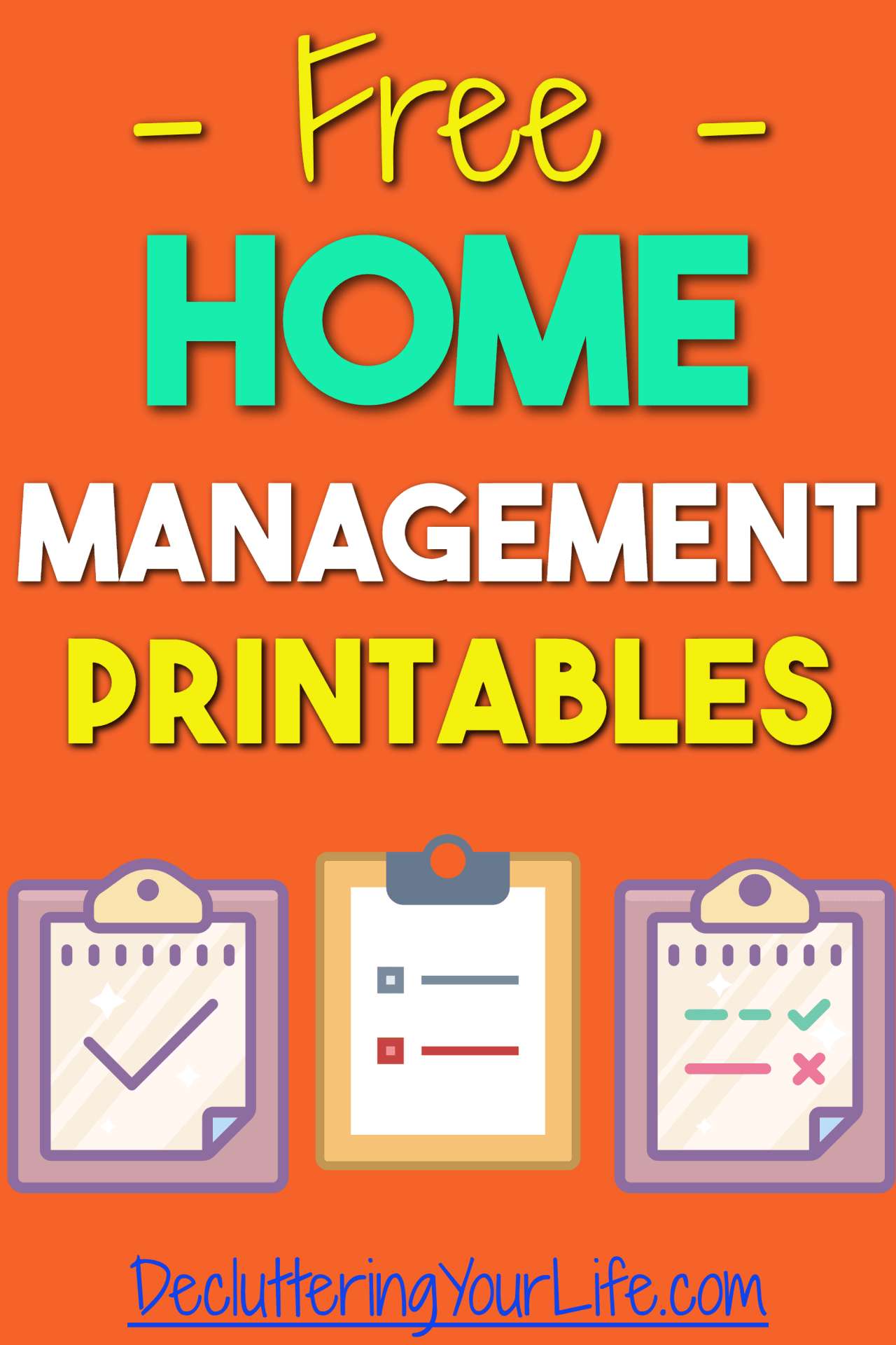 Free Home Management printables from Decluttering Your life