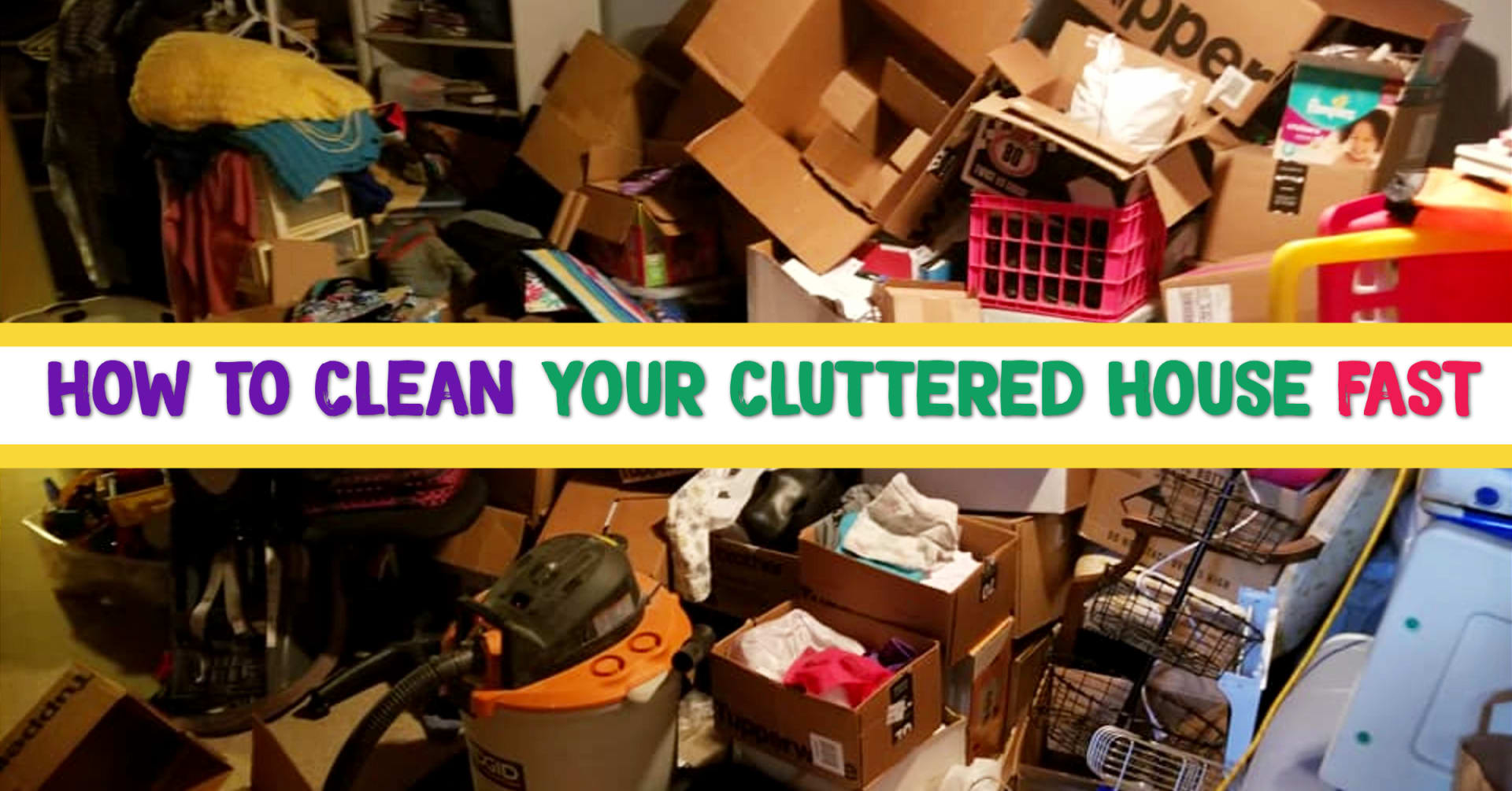 how to clean a cluttered messy house fast