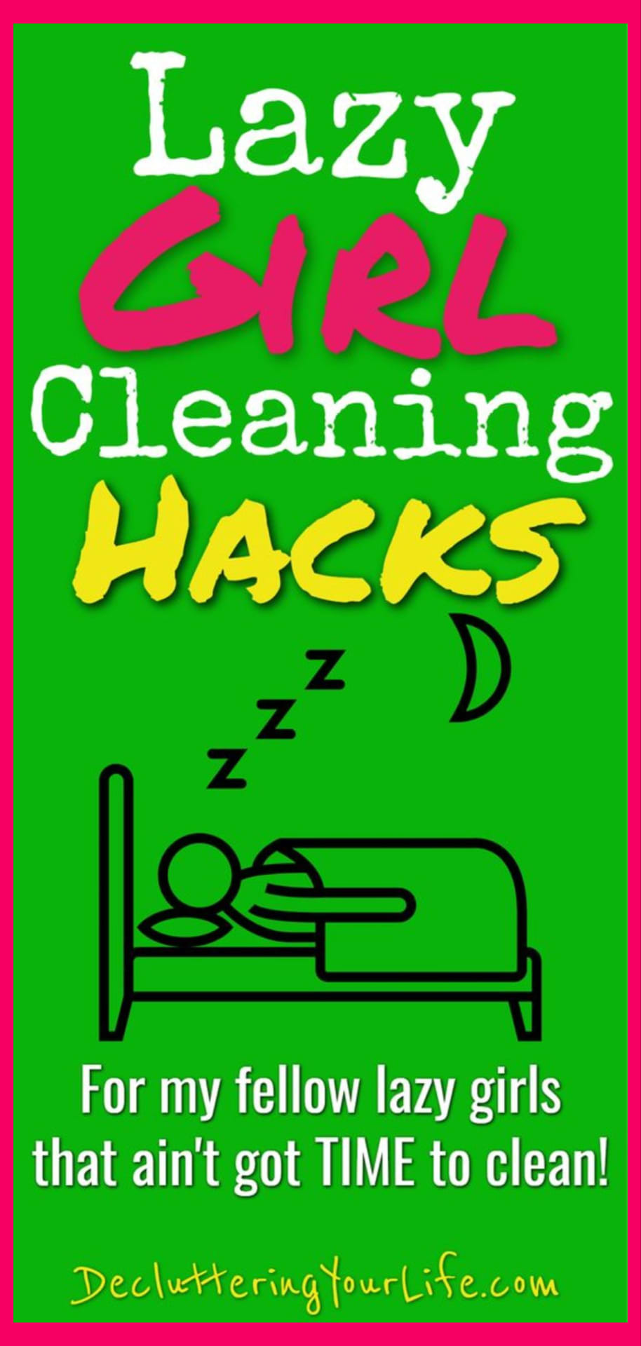 Lazy Girl Cleaning Hacks – Simple Cleaning Tips for Lazy People (lazy moms too) - Lazy cleaning hacks, lazy cleaning schedule, lazy cleaning routine and more SIMPLE lazy cleaning hacks & tips and housekeeping cleaning hacks tips and tricks everyone should know. Life changing helpful hints for how to clean when your house is a mess and you don't WANT to clean.