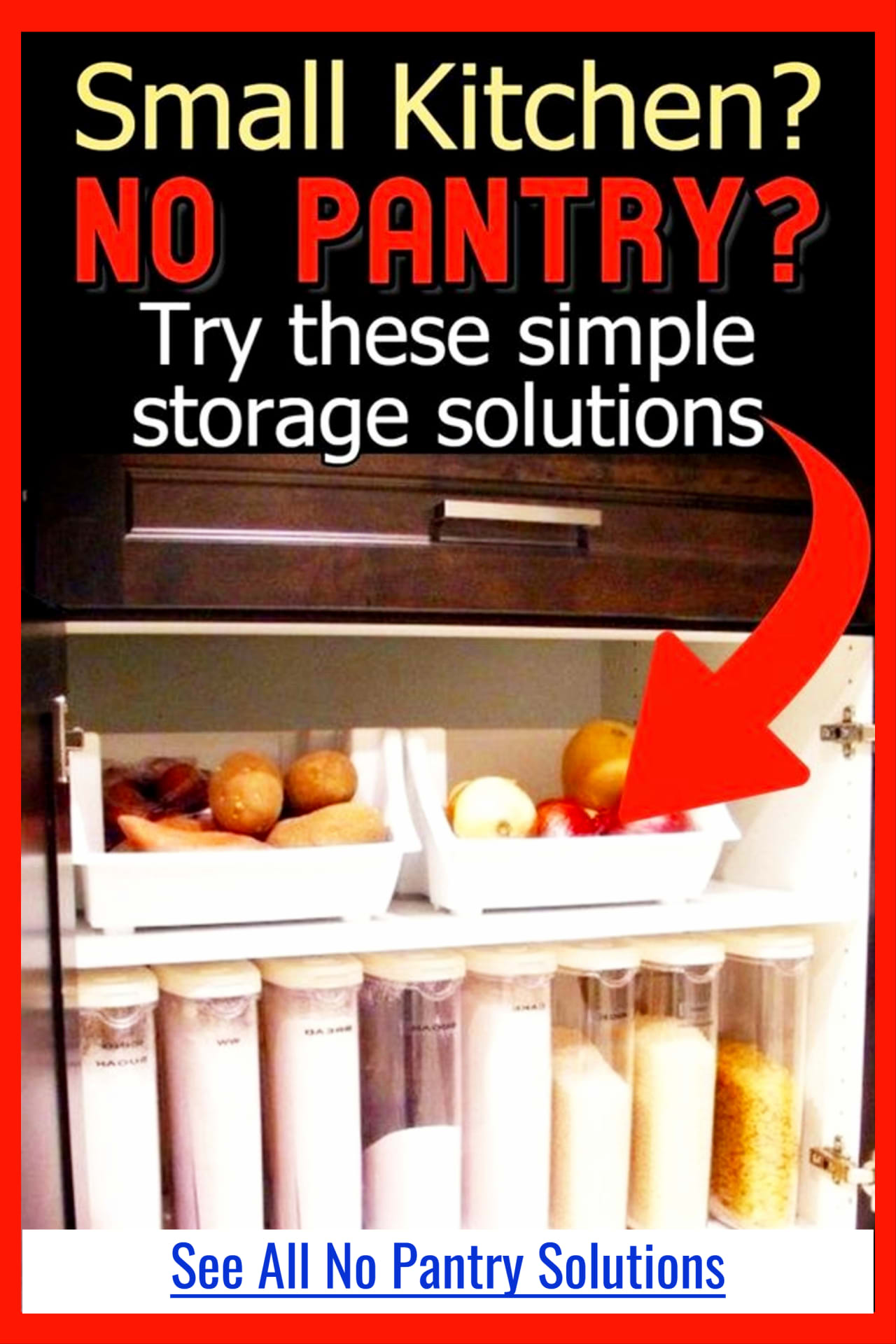 Pantry organization on a budget for small kitchens without a pantry or a small pantry with no storage space - no pantry solutions