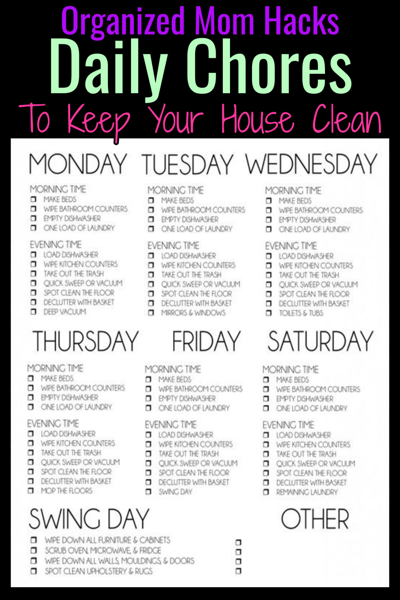 Organized mom hacks - daily chores to keep house clean - daily cleaning schedule for moms - both stay at home moms and working moms - printable cleaning checklist