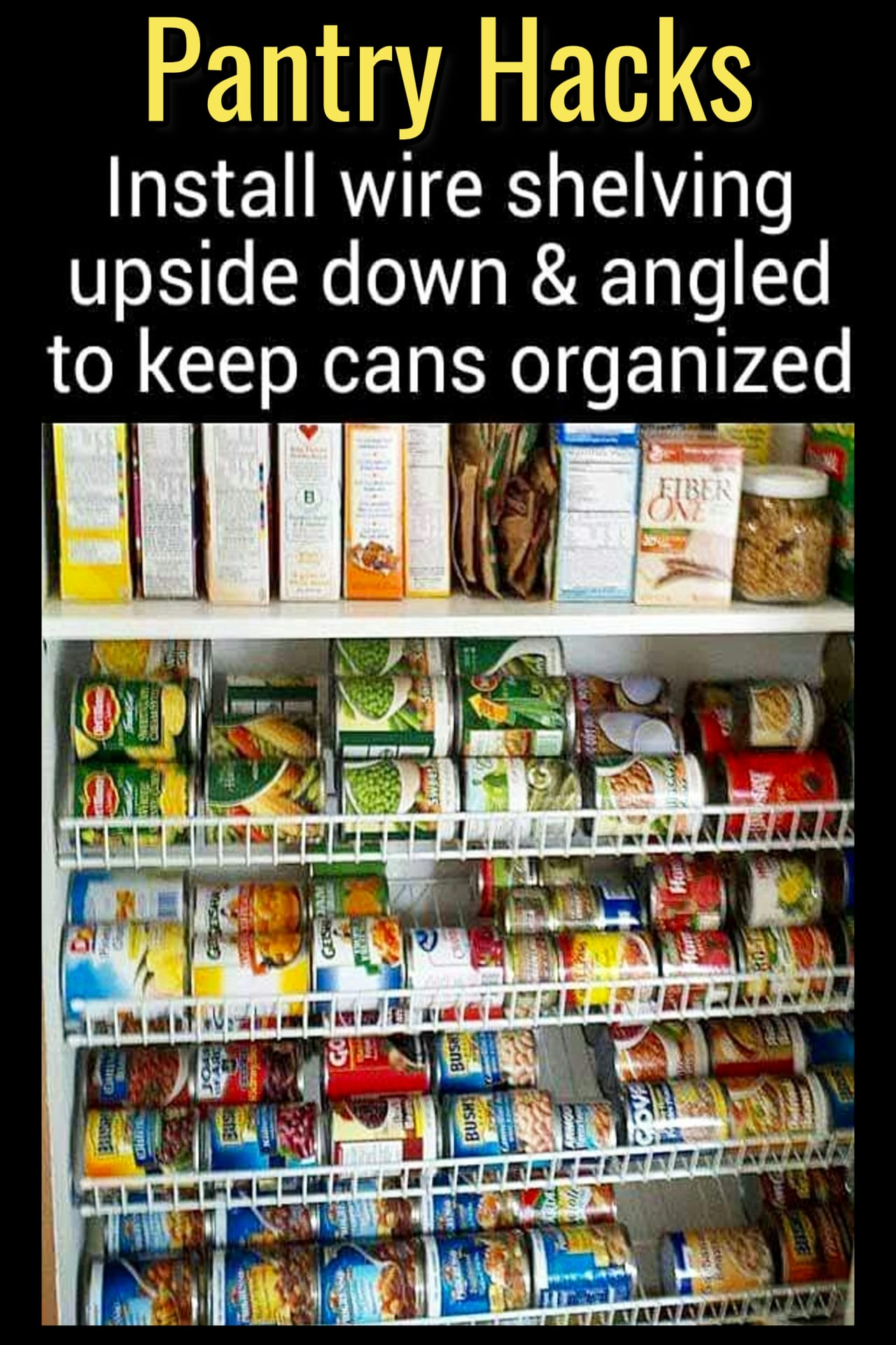 Pantry Organization Ideas - Pantry Shelves Organization Hack for Better Food Storage - how to organize canned goods in our pantry - Pantry Shelving Ideas - Easy DIY wire shelving storage ideas for an organized pantry