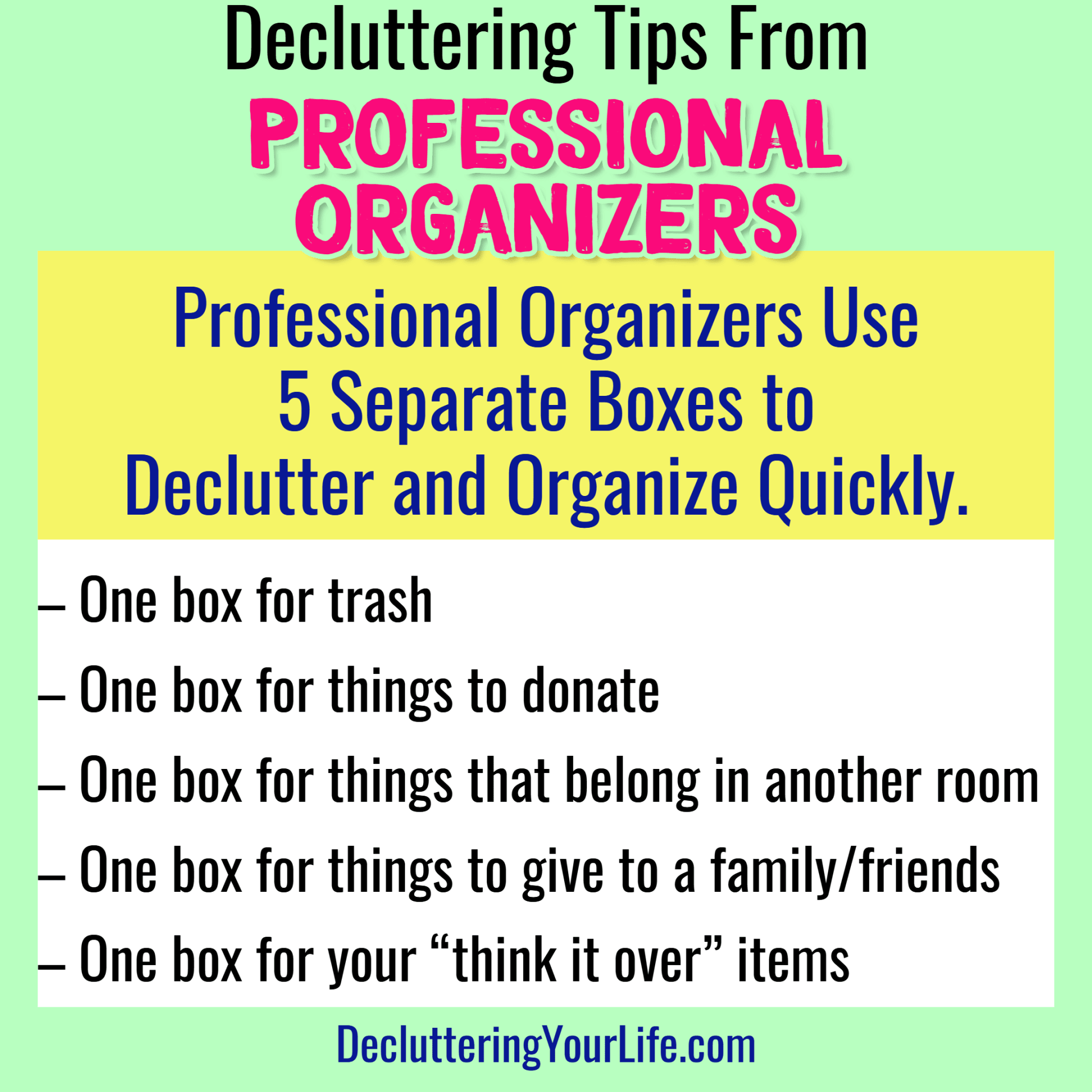 Tips from Professional Organizers - how to delutter and organize your home fast like a Professional Organizer