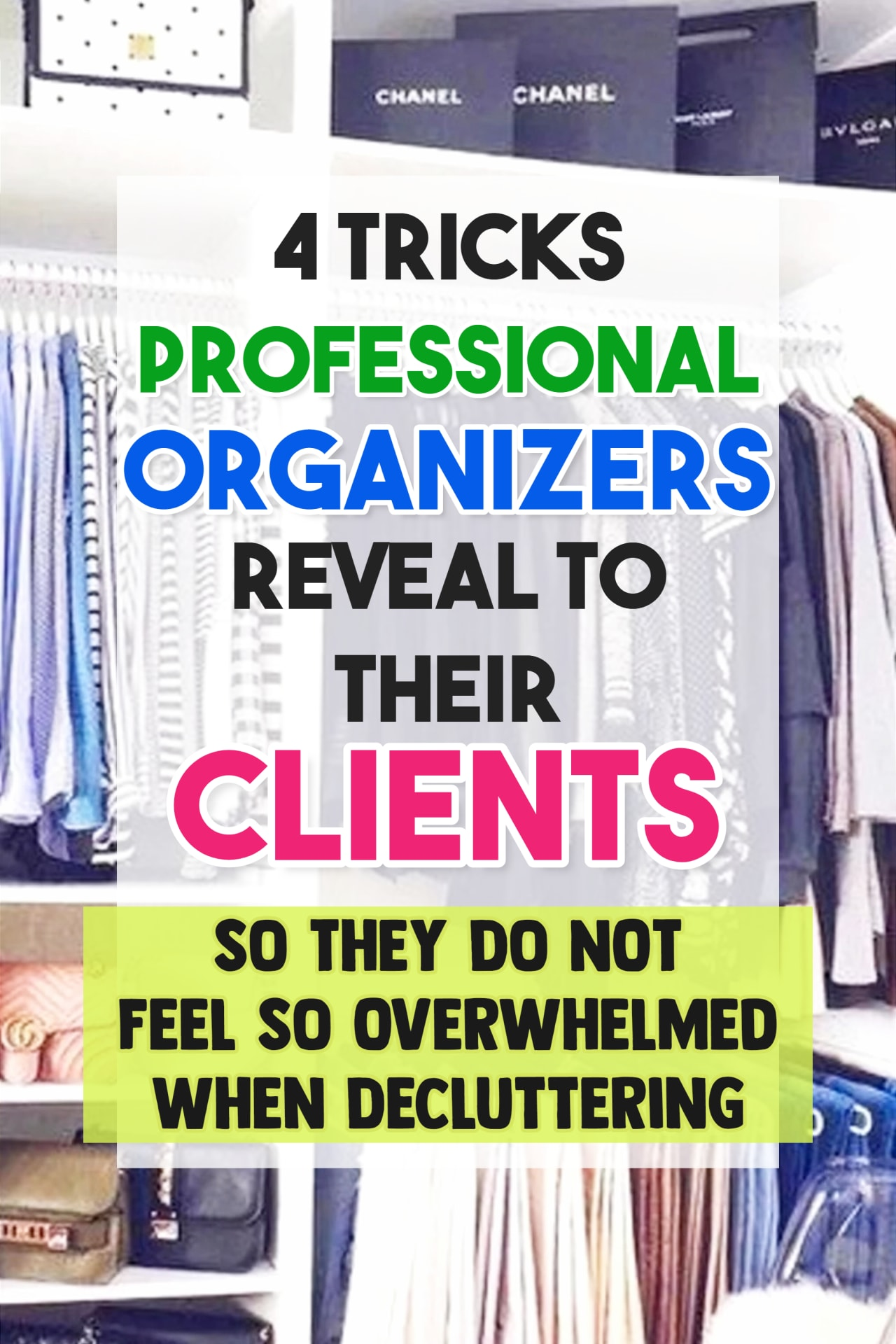 Uncluttering your home?  Don't know where to START? How to declutter and organize your home when you're feeling OVERWHELMED with CLUTTER. These 4 tips from Professional Organizers WILL show you how to start getting organized when you are OVERWHELMED