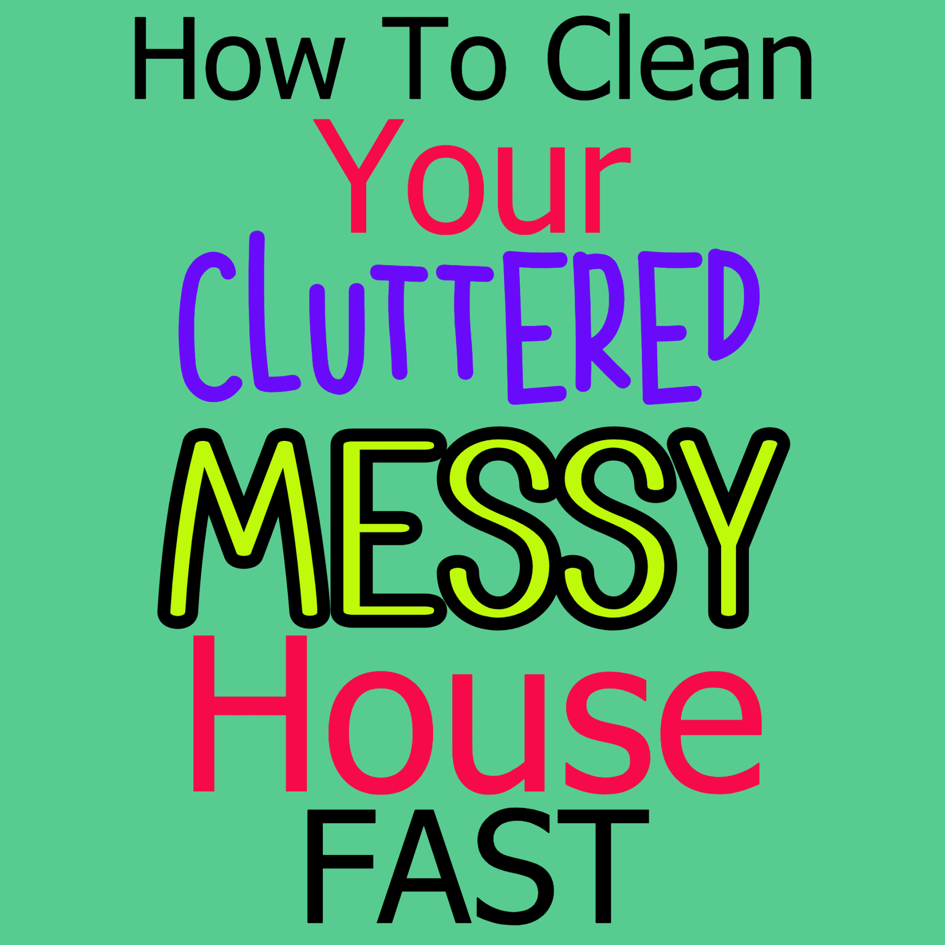 Uncluttering your home - how to clean your cluttered house fast