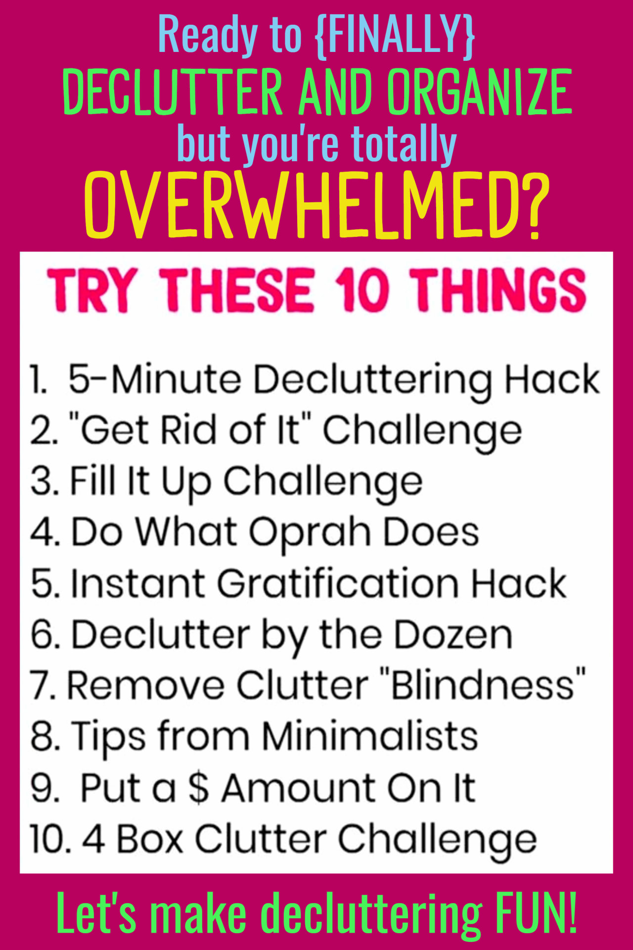Easy decluttering tips - Organizing Ideas For The Home - Decluttering Ideas if you're feeling overwhelmed - where to start decluttering and organizing your messy house - decluttering step by step to declutter and organize without feeling overwhelmed