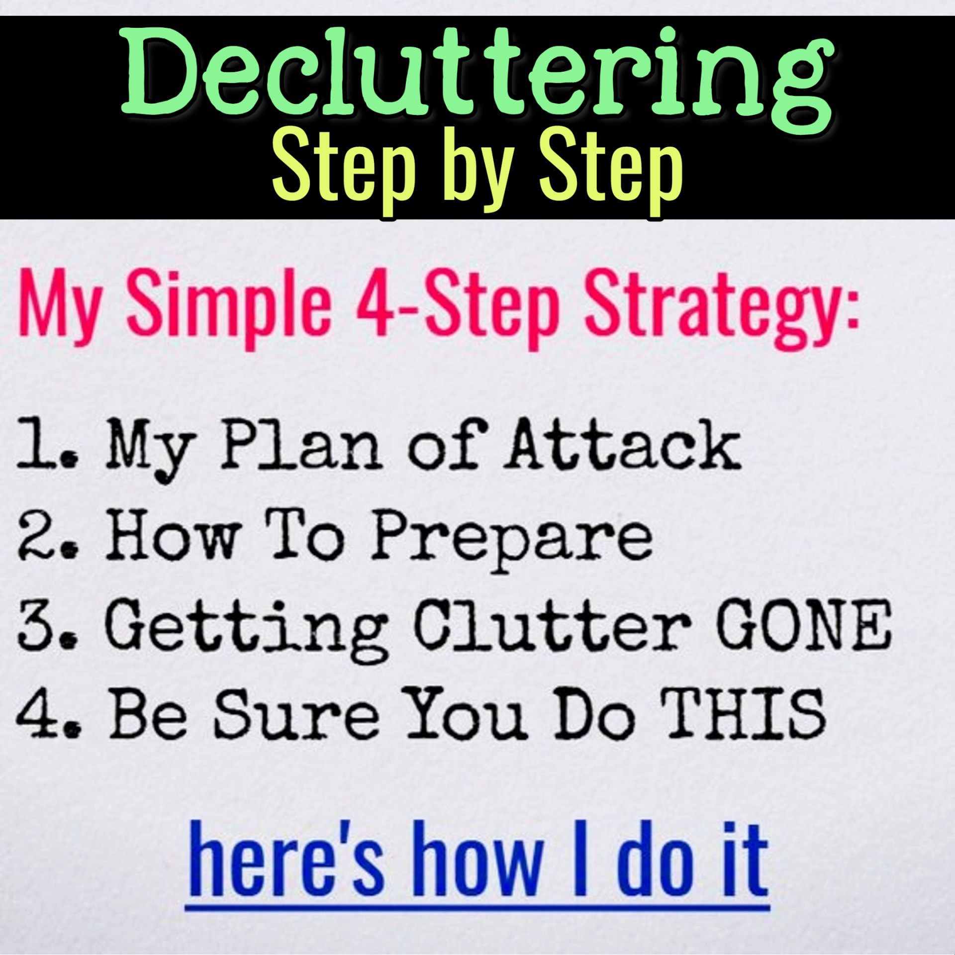 Decluttering Step By Step - Organizing Ideas For The Home - Decluttering Ideas if you're feeling overwhelmed - where to start decluttering and organizing your messy house - decluttering step by step to declutter and organize without feeling overwhelmed