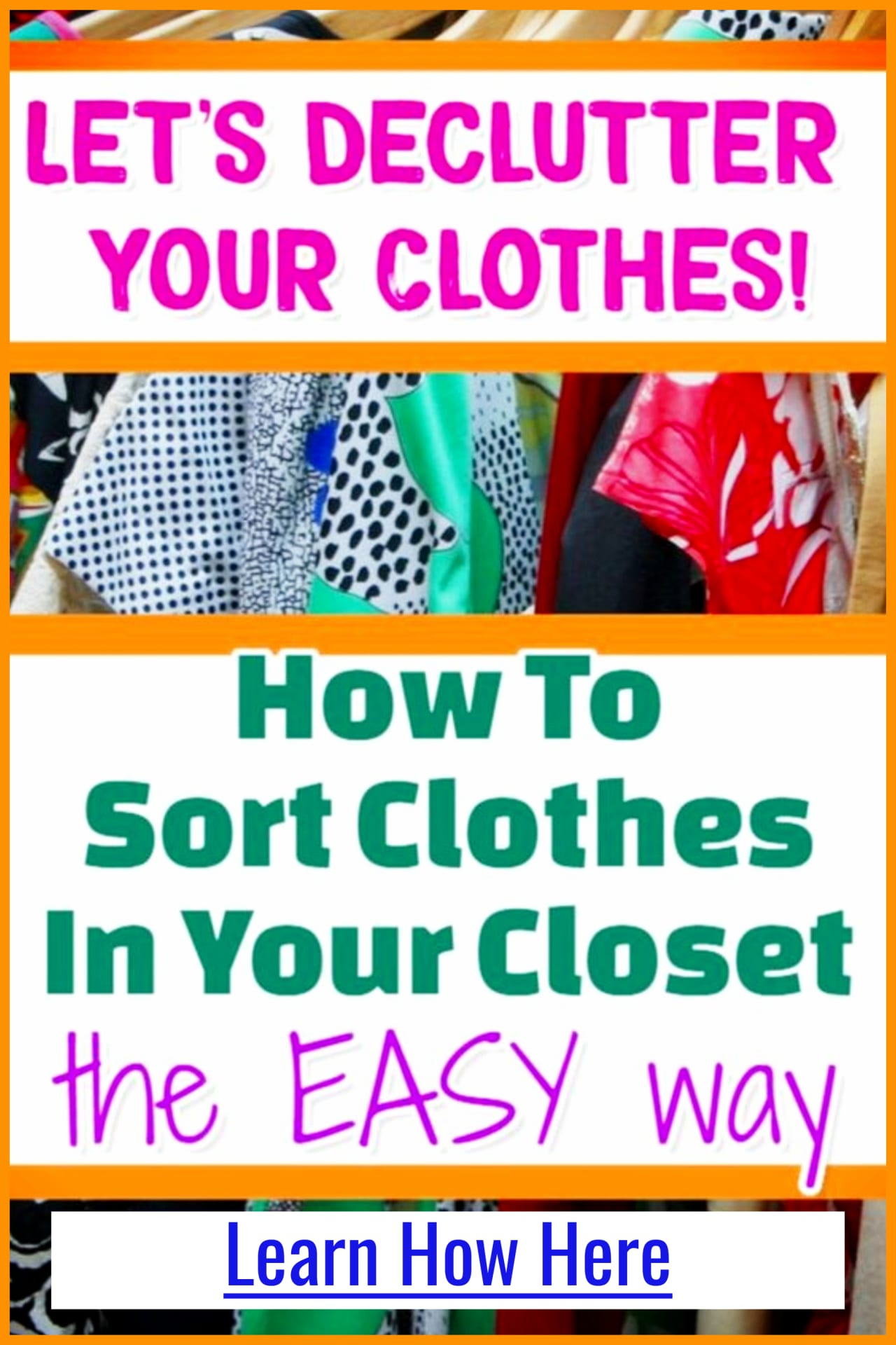 Clothes organization and closet organization ideas - Easy Decluttering Tips and Organizing Ideas For The Home - Decluttering Ideas if you're feeling overwhelmed - where to start decluttering and organizing your messy house - decluttering step by step to declutter and organize without feeling overwhelmed