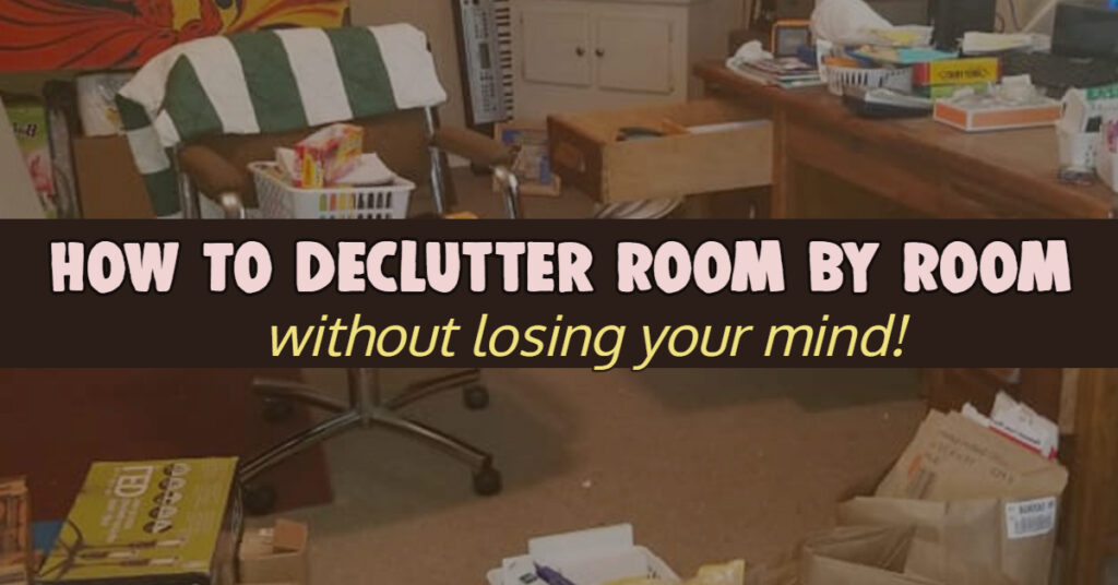 How To Declutter A House FAST - Declutter Room By Room WITHOUT Getting Overwhelmed with Anxiety