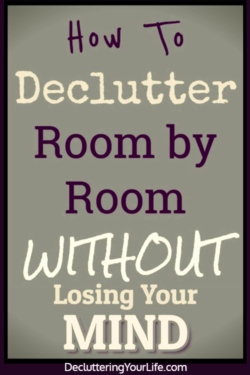 Declutter Your Home Checklist By Room and tips for decluttering your home - tips, tricks and ideas to declutter your home even if feeling overwhelmed - here's how to START decrapifying your house room by room to finally get organized at home