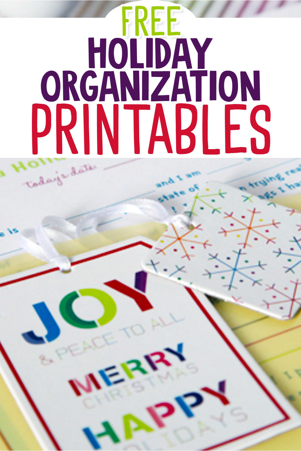 Holiday Organization Planners and Printables - Free Printable Holiday Planners and Christmas Checklist Printables.  Feeling OVERWHELMED by the Holidays?  Organize your Holiday and Christmas plans with these free printable worksheets, checklists, planners, schedules, trackers, gift tags and more!