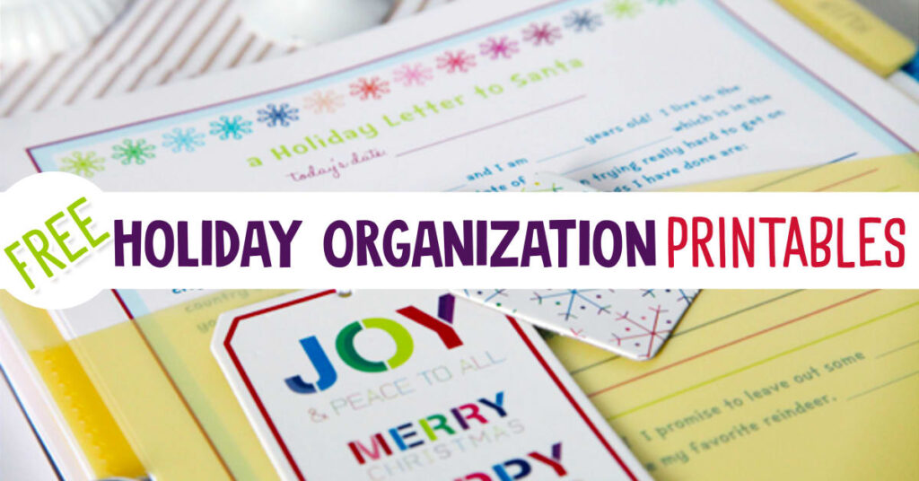 Holiday Organizing - Free Organizers, Checklists, Printable Planners, Gift Tags and More